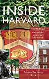「Inside Harvard: A Student-Written Guide to the History and Lore of America's Oldest University」のサムネイル画像