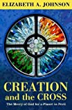 「Creation and the Cross: The Mercy of God for a Planet in Peril」のサムネイル画像