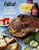 Fallout: The Vault Dweller's Official Cookbookby Massimo Papini, Anna Pasquinelli, Paola Allori