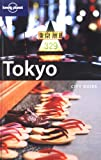 Lonely Planet Tokyo (Lonely Planet Tokyo)