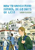 「How to Understand Israel in 60 Days or Less」のサムネイル画像
