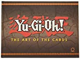 Yu-gi-oh!: The Art of the Cards (Yu-Gi-Oh! the Art of the Cards)