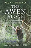 「The Awen Alone: Walking the Path of the Solitary Druid (Pagan Portals)」のサムネイル画像