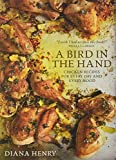 「A Bird in the Hand: Chicken recipes for every day and every mood」のサムネイル画像