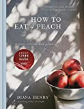 「How to eat a peach: Menus, stories and places」のサムネイル画像