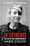 「In Extremis: The Life of War Correspondent Marie Colvin」のサムネイル画像