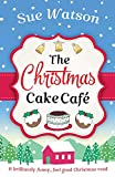 「The Christmas Cake Cafe: A Brilliantly Funny Feel Good Christmas Read」のサムネイル画像