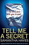 「Tell Me a Secret: A Gripping Psychological Thriller with Heart-Stopping Mystery and Suspense」のサムネイル画像