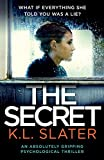 「The Secret: An Absolutely Gripping Psychological Thriller」のサムネイル画像