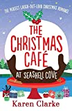 「The Christmas Cafe at Seashell Cove: The Perfect Laugh Out Loud Christmas Romance」のサムネイル画像