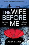 「The Wife Before Me: A twisty, gripping psychological thriller」のサムネイル画像