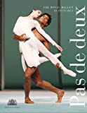 Pas de Deux: The Royal Ballet in Pictures (Royal Ballet)