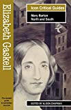 「Elizabeth Gaskell - Mary Barton/North and South: Mary Barton-North and South (Readers' Guides to Ess...」のサムネイル画像