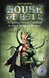 House of Hell (Fighting Fantasy S.)