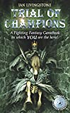Trial of Champions (Fighting Fantasy S.)