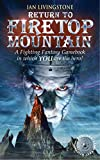 Return to Firetop Mountain (Fighting Fantasy S.)