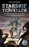 Starship Traveller (Fighting Fantasy S.)