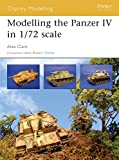 Modelling the Panzer IV in 1/72nd Scale (Osprey Modelling)