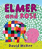 「Elmer and Rose (Elmer Picture Books)」のサムネイル画像