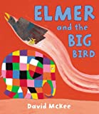 「Elmer and the Big Bird (Elmer Picture Books)」のサムネイル画像