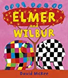 「Elmer and Wilbur (Elmer Picture Books)」のサムネイル画像
