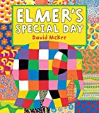 「Elmer's Special Day: Elmer Series (Elmer Picture Books)」のサムネイル画像