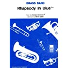 Rhapsody in Blue: (Brass Band Score and Parts)