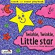 Twinkle, Twinkle, Little Star (TODDLER PLAYBOOKS)
