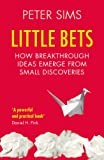 「Little Bets: How breakthrough ideas emerge from small discoveries」のサムネイル画像
