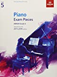 「Piano Exam Pieces 2017 & 2018, ABRSM Grade 5: Selected from the 2017 & 2018 syllabus (ABRSM Exam Pie...」のサムネイル画像