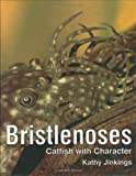 Bristlenoses: Catfish With Character (ハードカバー)