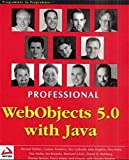 Professional Webobjects 5.0 With Java