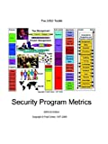 The Chief Information Security Officer's Toolkit: Security Program Metrics