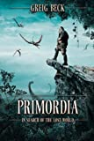 「Primordia: In Search of the Lost World」のサムネイル画像