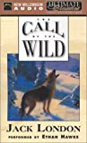 The Call of the Wild (Ultimate Classics)by Jack London, Ethan Hawke