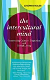 「The Intercultural Mind: Connecting Culture, Cognition, and Global Living」のサムネイル画像