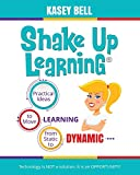 「Shake Up Learning: Practical Ideas to Move Learning from Static to Dynamic」のサムネイル画像