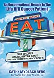「E.A.T.: An Unconventional Decade in the Life of a Cancer Patient」のサムネイル画像