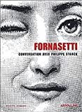 Piero Fornasetti: A Conversation between Philippe Starck and Barnaba Fornasetti (Memoire)