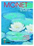 Monet: In the Time of the Water Lilies