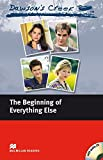 Dawson's Creek 1. The Beginning of Everything Else. Lektuere mit Audio-CD. Elementary Level (Lernmaterialien)