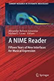A NIME Reader: Fifteen Years of New Interfaces for Musical Expression (Current Research in Systematic Musicology)