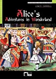 Alice's Adventures in Wonderland. Beginner. 7./8. Klasse. Buch und CD. (Lernmaterialien)