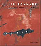Julian Schnabel: Malerei / Paintings 1978-2003 (HATJE CANTZ)