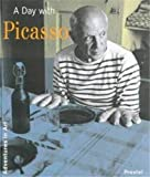 A Day With Picasso (Adventures in Art)