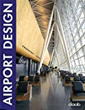 Airport Design (Design Books)