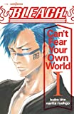 「BLEACH Can't Fear Your Own World 1 (JUMP j BOOKS)」のサムネイル画像
