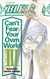 「BLEACH Can't Fear Your Own World 3 (JUMP jBOOKS)」のサムネイル画像