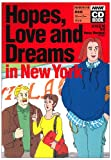 Hopes, love and dreams in New York