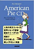 American Pie CD ~ Slice of Life Essays on America and Japan